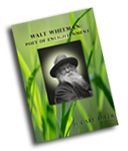 Walt Whitman Poet of Enlightenment by Cary Bayer