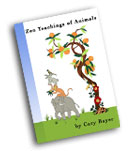 Zen Teachings of Animals by Cary Bayer